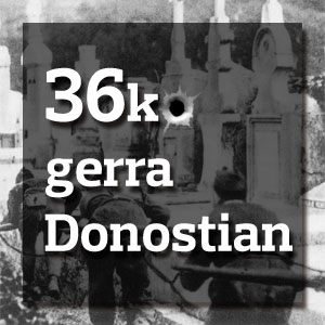 36ko-gerra-Donostian