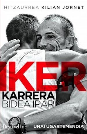 Iker Karreraren biografia Unai Ugartemendiak idatzi du. (Argazkia: Ikasbide kultur elkartea)